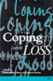 img - for Coping with Loss: Helping Patients and Their Families book / textbook / text book