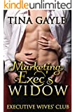 Romance: Marketing Exec's Widow: (women coming together to overcoming grief) (Executive Wives' Club Book 1)