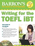 img - for Writing for the TOEFL Ibt with Audio CD, 4th Edition (Barron's Writing for the Toefl) by Dr. Lin Lougheed 4th (fourth) Edition (2011) book / textbook / text book