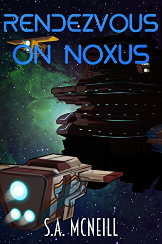 Rendezvous On Noxus by S.A. McNeill ebook deal