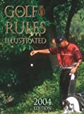 Golf Rules Illustrated: 2004 Edition (0600608905) by Hamlyn
