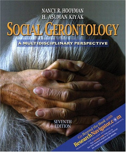 Social Gerontology with Research Navigator (7th Edition)