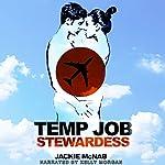 Temp Job: Stewardess | Jackie McNab