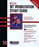 MCSE: NT Workstation Study Guide (0782119735) by Perkins, Charles