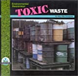 img - for Environmental Awareness: Toxic Waste book / textbook / text book