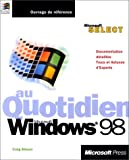 echange, troc Craig Stinson - Microsoft Windows 98 au quotidien