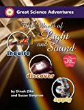 Great Science Adventures the World of Light And Sound