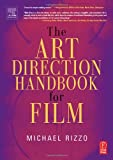 echange, troc Michael Rizzo - The Art Direction Handbook For Film
