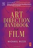 echange, troc Michael Rizzo - The Art Direction Handbook For Film