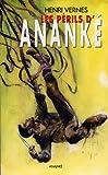 echange, troc Henri Vernes - Les périls d'Ananké