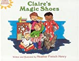 Claire's Magic Shoes (Claire's Everyday Adventures)