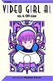 Video Girl Ai, Vol. 4: Off-Line (1591161045) by Katsura, Masakazu