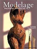 echange, troc Dominique Nour-Margeault - Modelage : première approche