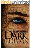Dark Illusion: A Psychological Thriller Novel