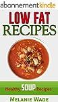 Low Fat Recipes: Healthy Soup Recipes...