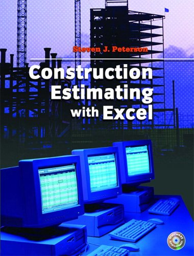 Construction Estimating Using Excel - Prentice Hall - 0131719831 - ISBN:0131719831
