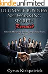 Ultimate Business Networking Secrets...