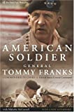 American Soldier (0060779543) by Tommy R. Franks