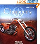 Choppers: Drive Ride Fly (Drive. Ride...