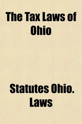 The Tax Laws of Ohio