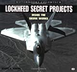 img - for Lockheed Secret Projects: Inside the Skunk Works (Motorbooks Colortech) by Dennis R. Jenkins (2001-10-14) book / textbook / text book