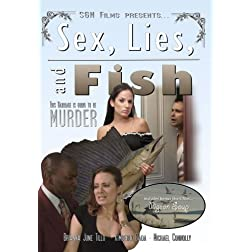 Sex, Lies, and Fish