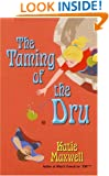 The Taming of the Dru