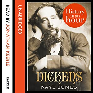 Dickens: History in an Hour Audiobook