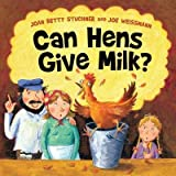 img - for [ Can Hens Give Milk? BY Stuchner, Joan Betty ( Author ) ] { Paperback } 2013 book / textbook / text book