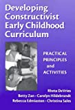 Developing Constructivist Early Childhood (Early Childhood Education Series) (0807741205) by Devries, Rheta