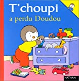 "Afficher ""T'choupi l'ami des petits n° 23<br /> T'choupi a perdu Doudou"""