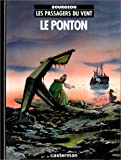 echange, troc François Bourgeon - Les passagers du vent , Tome 2 : Le ponton