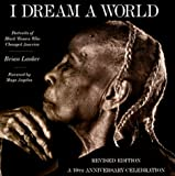 I Dream a World : Portraits of Black Women who Changed America