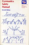 img - for Gymnastics Safety Manual: The Official Manual of the United States Gymnastics Safety Association book / textbook / text book