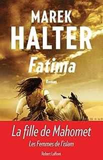 Les femmes de l'islam [2] : Fatima