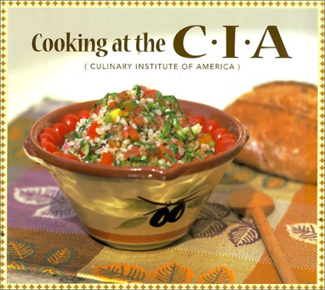 Cooking at the C.I.A: Culinary Institute of America (Pbs Cooking Series)