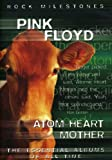 Atom Heart Mother: Rock Milestones [DVD] [Import]