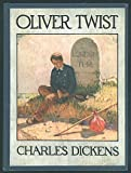 The Adventures of Oliver Twist, or The Parish Boy's Progress (Illustrated)