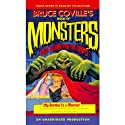 Bruce Coville's Book of Monsters: Tales to Give You the Creeps (       UNABRIDGED) by Bruce Coville, Jack Prelutsky, Jane Yolen, Patrick Bone, Joe R. Lansdale Narrated by Words Take Wing Repertory Company, Bruce Coville