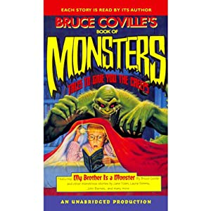 Bruce Coville's Book of Monsters: Tales to Give You the Creeps | [Bruce Coville, Jack Prelutsky, Jane Yolen, Patrick Bone, Joe R. Lansdale]