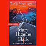 We'll Meet Again | Mary Higgins Clark