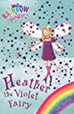 Heather the Violet Fairy (Rainbow Magic)