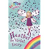 Rainbow Magic: The Rainbow Fairies: 7: Heather the Violet Fairyby Daisy Meadows