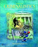 Criminalistics: An Introduction to Forensic Science (7th Edition) (0130138274) by Richard Saferstein