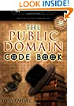 The Public Domain Code Book: Your Key...