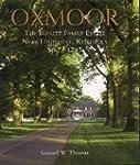 Oxmoor: The Bullitt family estate nea...