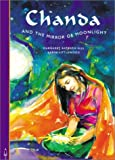 img - for Chanda and the Mirror of Moonlight (Zero to Ten Folktale Series) book / textbook / text book