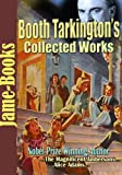 Image of Booth Tarkington's Collected Works: The Magnificent Ambersons, Alice Adams, Penrod,  Seventeen, The Turmoil, and  More! ( 22 Works)