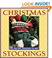 Christmas Stockings: Holiday Treasures to Knit