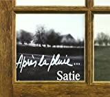 Image of After the Rain: Soft Sounds of Erik Satie